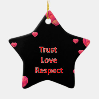 Trust  Love Respect Ceramic Star Ornament
