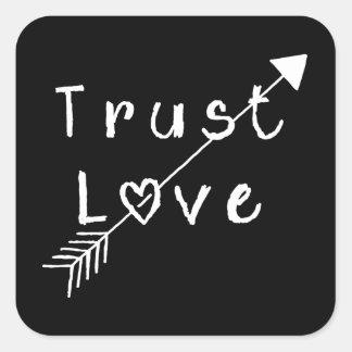 Trust Love Square Sticker