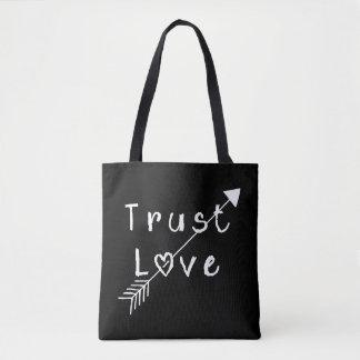 Trust Love Tote Bag