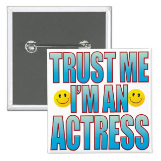 Trust Me Actress Life B 2 Inch Square Button
