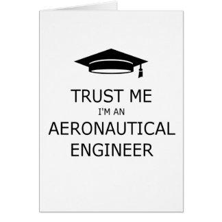 Trust me aeronautical I'm an engineer Card