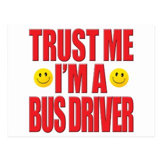 Trust Me Bus Driver Life Post Card