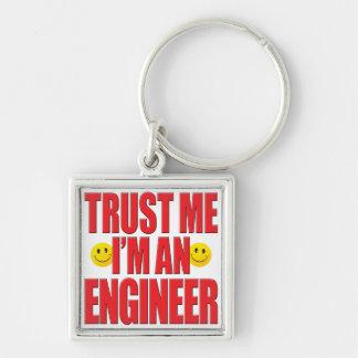 Trust Me Engineer Life Keychain