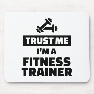 Trust me fitness trainer mouse pad
