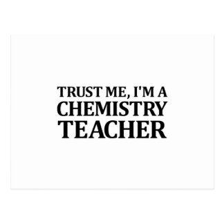 Trust Me, I Am A Chemistry Teacher Postcard