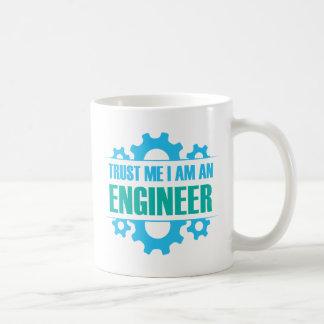 Trust Me I am An Engineer Coffee Mug