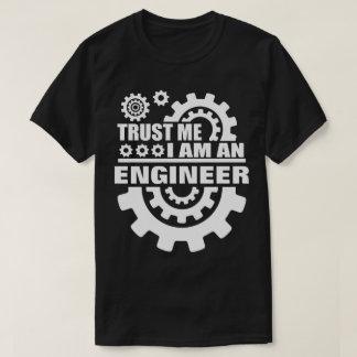 Trust Me I Am Engineer T-Shirt