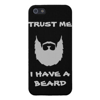 Trust me i have a beard cool funny humor facial ha cover for iPhone 5/5S