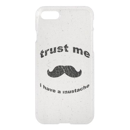 Trust me i have a moustache iPhone 7 case