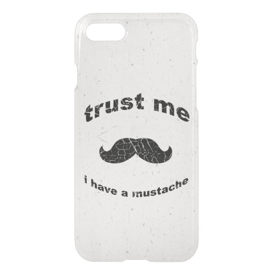 Trust me i have a moustache iPhone 8/7 case