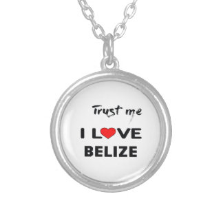 Trust me I love Belize. Silver Plated Necklace