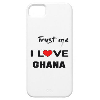 Trust me I love Ghana. iPhone 5 Cases