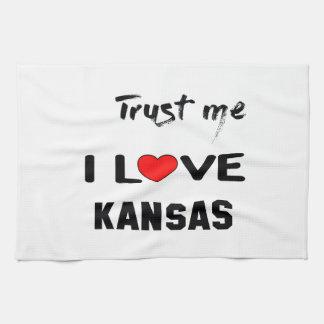 Trust me I love KANSAS. Kitchen Towel