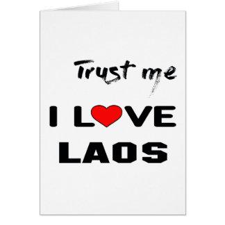 Trust me I love Laos. Card