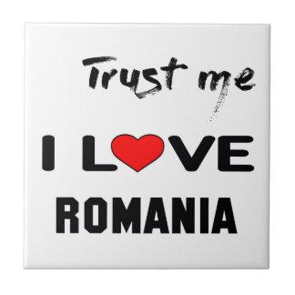 Trust me I love Romania. Ceramic Tile