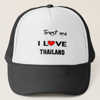 Trust me I love Thailand. Trucker Hat