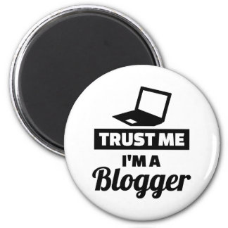 Trust me I'm a blogger Magnet