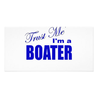 Trust Me I m a Boater Photo Greeting Card