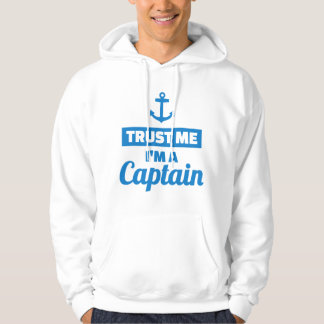 Trust me I'm a captain Hoodie