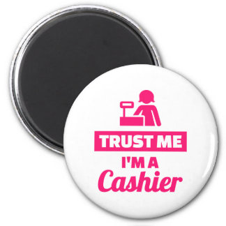 Trust me I'm a cashier Magnet