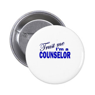 Trust Me I m a Counselor Button