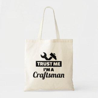 Trust me I'm a craftsman Tote Bag