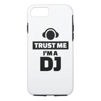 Trust me I'm a DJ iPhone 7 Case