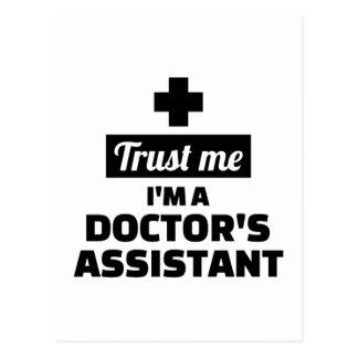 Trust me I'm a doctor's assistant Postcard