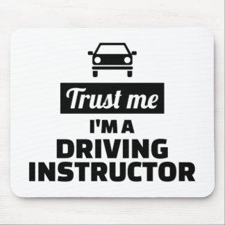 Trust me I'm a driving instructor Mouse Pad