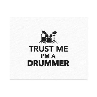 Trust me I m a Drummer Canvas Print