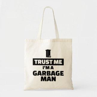Trust me I'm a garbage man