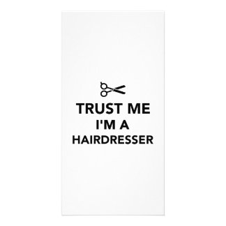 Trust me I m a Hairdresser Personalized Photo Card