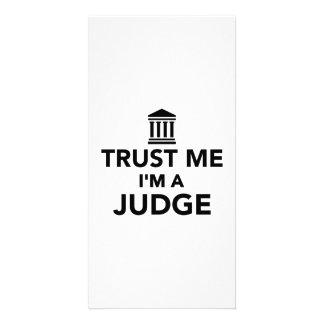 Trust me I m a Judge Custom Photo Card
