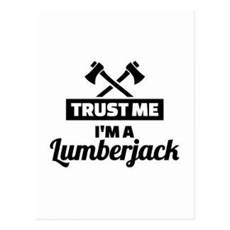 Trust me I'm a lumberjack Postcard