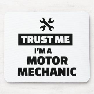 Trust me I'm a motor mechanic Mouse Pad