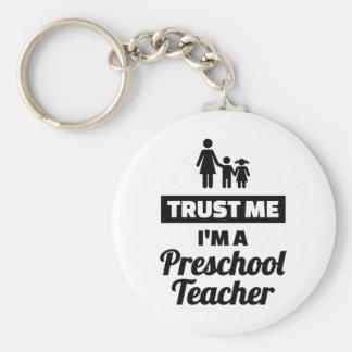 Trust me I'm a preschool teacher Keychain
