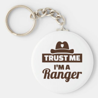 Trust me I'm a ranger Keychain