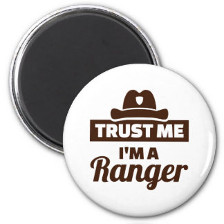 Trust me I'm a ranger Magnet