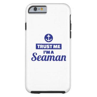 Trust me I'm a seaman Tough iPhone 6 Case