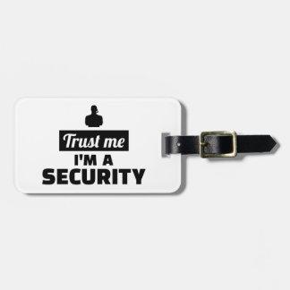 Trust me I'm a security guard Luggage Tag