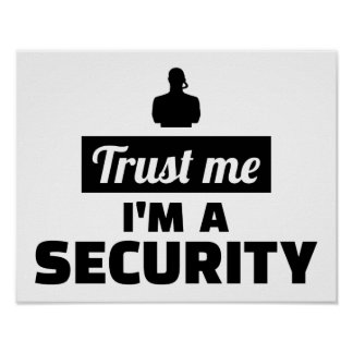 Trust me I'm a security guard Poster