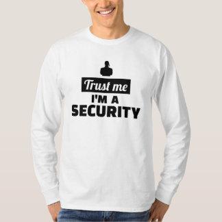 Trust me I'm a security guard T-Shirt
