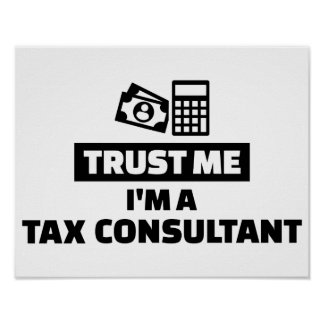 Trust me I'm a tax consultant Poster