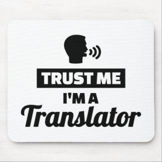 Trust me I'm a translator Mouse Pad