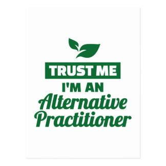 Trust me I'm an alternative practitioner Postcard