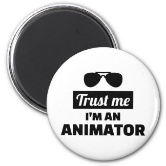 Trust me I'm an animator Magnet