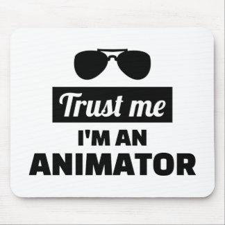 Trust me I'm an animator Mouse Pad