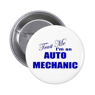 Trust Me I m an Auto Mechanic Pins