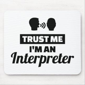 Trust me I'm an Interpreter Mouse Pad
