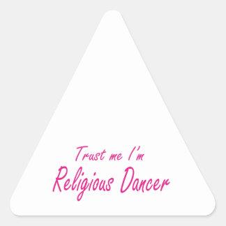 Trust me I m Religious Dancer Sticker